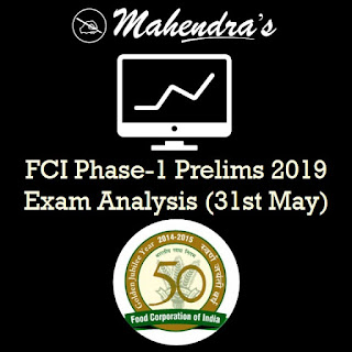 FCI Phase-1 Prelims 2019 Exam Analysis (31st May)