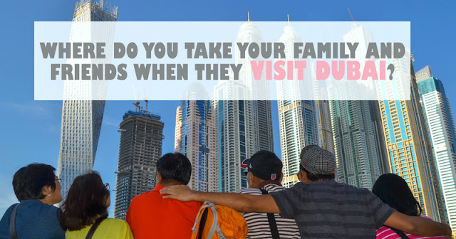 where to take your family when they visit dubai