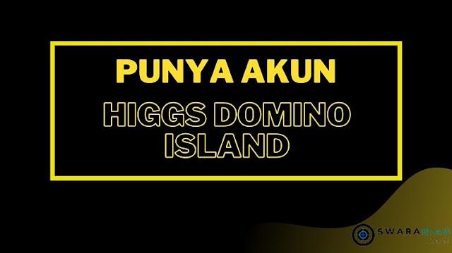 Alat Mitra Higgs Domino Island