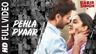 पहला प्यार Pehla Pyaar Lyrics In Hindi - Kabir Singh