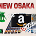 New Osaka's $30 Amazon Gift Card Giveaway!
