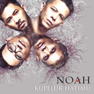 Noah - Kupeluk Hatimu Mp3