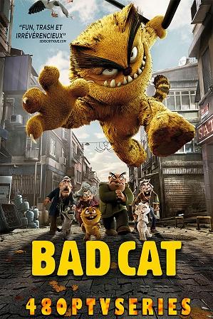 Bad Cat (2016) Full Hindi Dual Audio Movie Download 480p 720p Bluray
