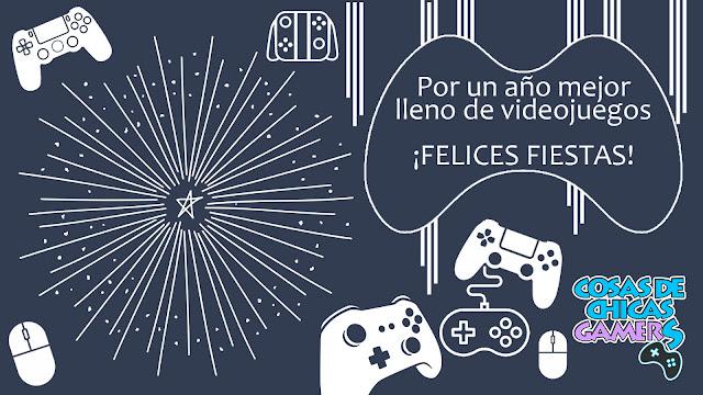 Chicas Gamers os desea felices fiestas