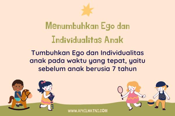 menumbuhkan ego dan individualitas anak
