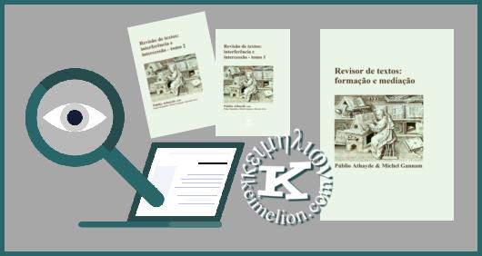 Novos livros publicados sobre revisores e revisão de textos.