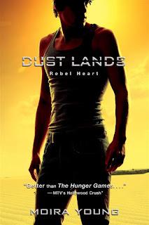 Rebel heart   Dust lands #2   Moira Young