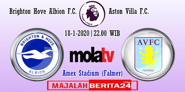 Prediksi Brighton Hove Albion vs Aston Villa — 18 Januari 2020
