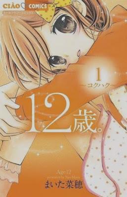 """Manga: """"12-Sai"""" de Nao Maita finalizará en octubre"""