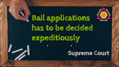 Bail-applications-to-be- decided-expeditiously