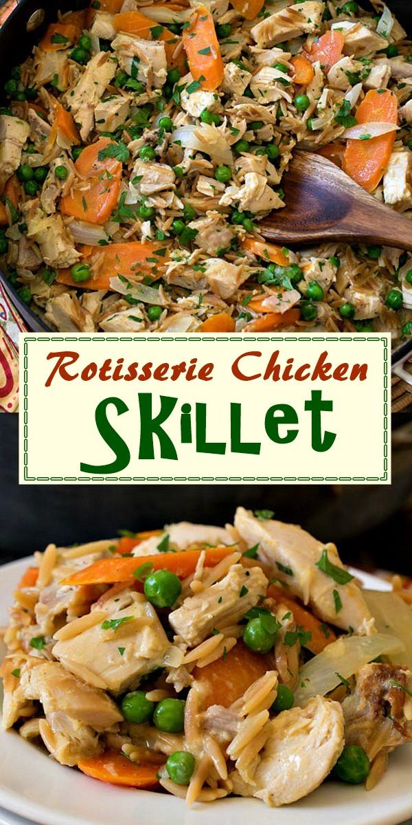 Rotisserie Chicken Skillet #dinnerrecipes