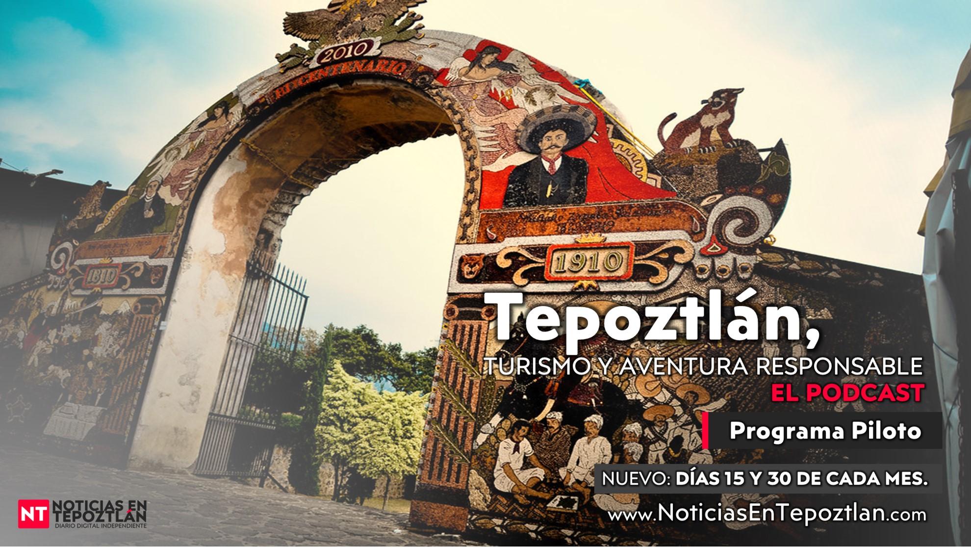 Tepoztlán, Turismo y Aventura Responsable. El Podcast T1:E1: PILOTO
