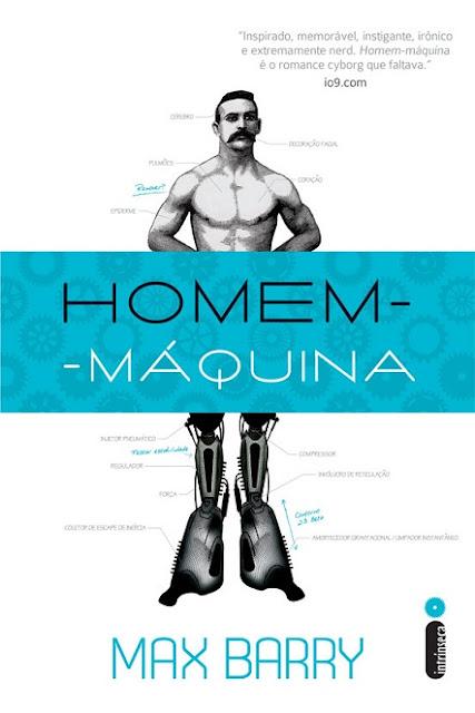 """News: Capa de """"Homem Maquina"""", do autor Max Barry. 9"""