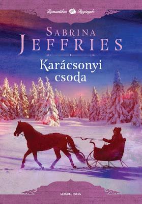 Sabrina Jeffries – Karácsonyi csoda  könyves vélemény, könyvkritika, recenzió, könyves blog, könyves kedvcsináló, György Tekla, Tekla Könyvei
