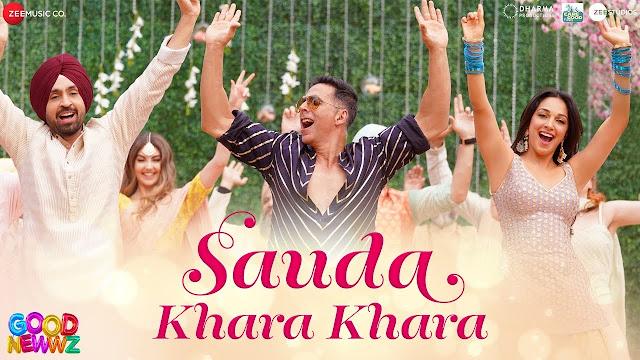 Sauda Khara Khara Lyrics - Good Newwz | Akshay,Kareena,Diljit,Kiara| Sukhbir, Dhvani|Lijo,Dj Chetas| Kumaar(हिंदी)
