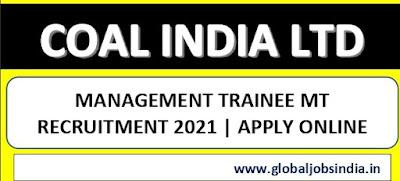 Coal India Ltd CIL Management Trainee MT 2021