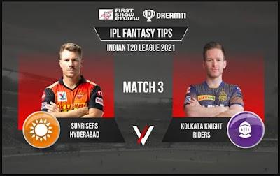 SRH vs KKR Dream11 Team Prediction VIVO IPL 2021