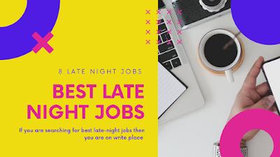 8 Best Late-Night Jobs