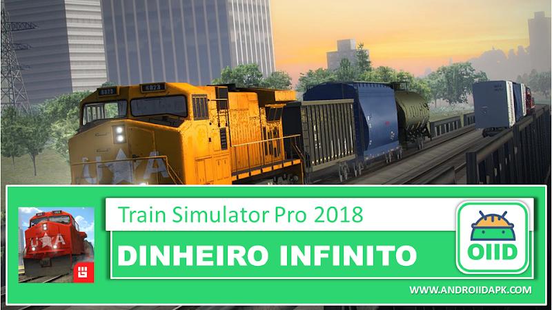 Train Simulator PRO 2018 – APK MOD HACK – Dinheiro Infinito