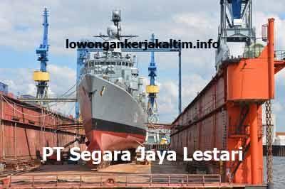 Lowongan Kerja PT Segara Jaya Lestari, lowongan kerja Kaltim Nopember Desember 2019 Januari Februari Maret April Mei Juni Juli 2020