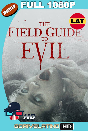 The Field Guide to Evil (2018) BRRip 1080p Latino-Ingles MKV