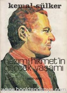 Kemal Sülker - Nazım Hikmet'in Gerçek Yaşamı - 3 - 1934-1935