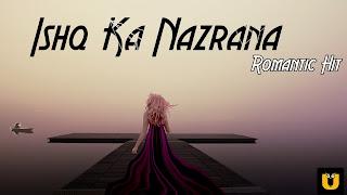 Ishq Ka Nazrana