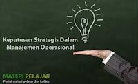 10 keputusan strategis dalam manajemen operasional menurut ahli atau pakar