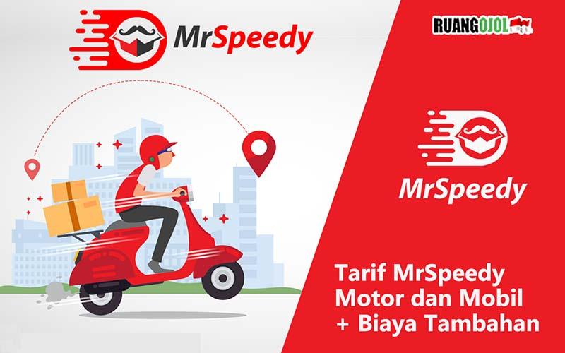 Tarif MrSpeedy dan Biaya Tambahan di Semua Wilayah (Motor & Mobil)