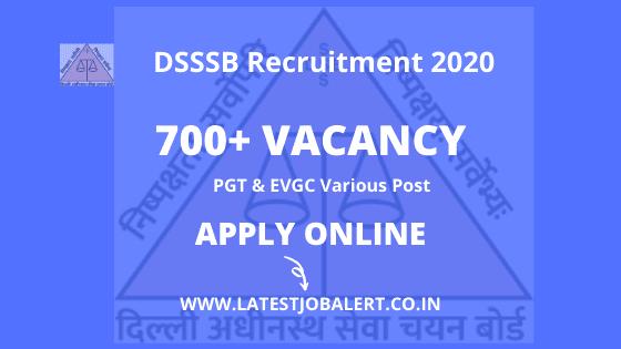 DSSSB Recruitments 700+ Various Post Online Form 2020|Apply online