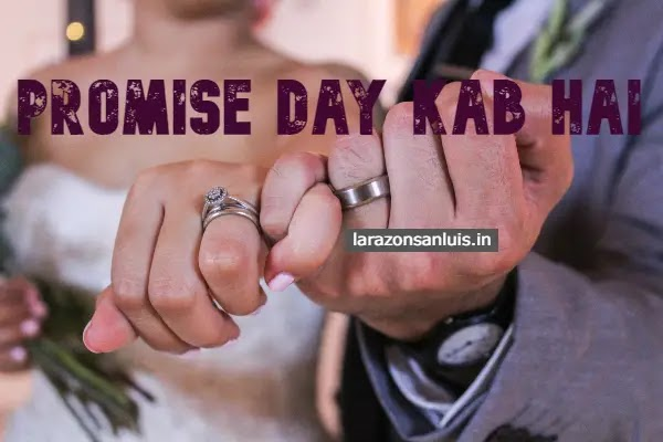 11 feb ko kya hai: Promise day kab hai 2021