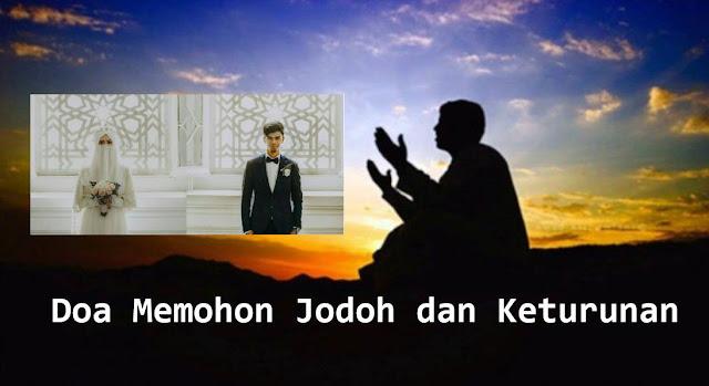 doa mohon jodoh dan keturunan