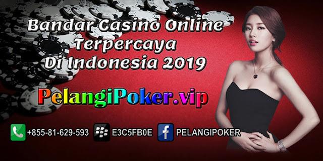 Bandar-Casino-Online-Terpercaya-Di-Indonesia-2019