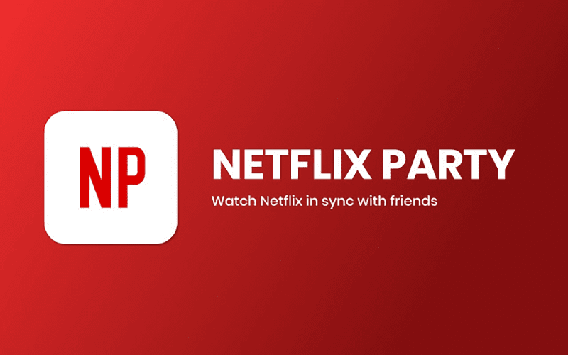 Stream Netflix in sync with friends with Netflix Party Google Chrome extension