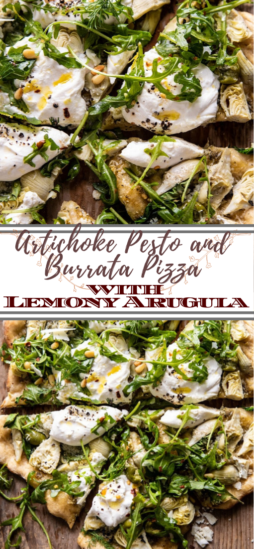 Artichoke Pesto and Burrata Pizza with Lemony Arugula #vegan #vegetarian #soup #breakfast #lunch