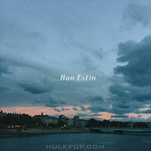 Ban Estin – Question – Single