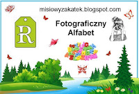 http://misiowyzakatek.blogspot.com/2018/09/fotograficzny-alfabet-r.html