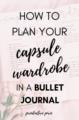 How to Plan Your Capsule Wardrobe in a Bullet Journal
