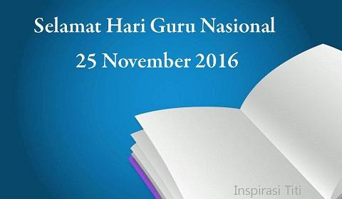 Terima Kasih Guruku 'Selamat Hari Guru Nasional 25 November 2016'