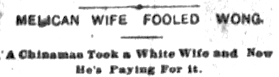 """Melican Wife Fooled Wong,"" The News (Paterson, NJ) 1 Apr 1893"