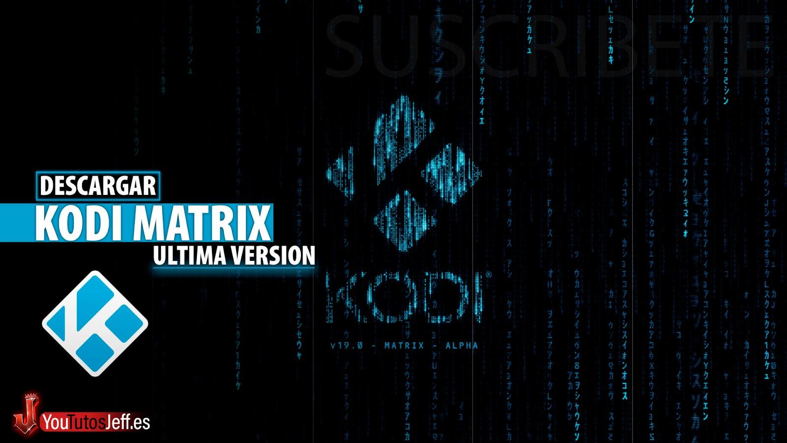 Como Descargar Kodi 19 Matrix Ultima Versión para PC