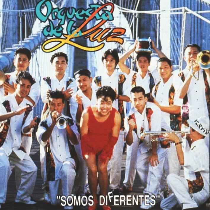 SOMOS DIFERENTES - ORQUESTA DE LA LUZ (1992)