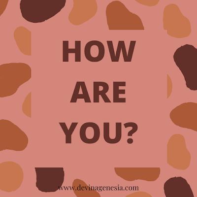 How are you - Devina Genesia