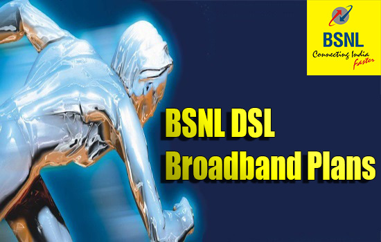 BSNL rationalizes DSL Broadband Internet plans by removing and revising existing plans from 1st March 2021