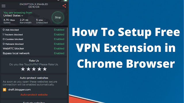 How To Setup Free VPN Extension in Chrome Browser