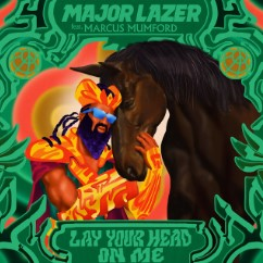 Baixar Musica Lay Your Head On Me - Major Lazer, Marcus Mumford e Diplo Mp3