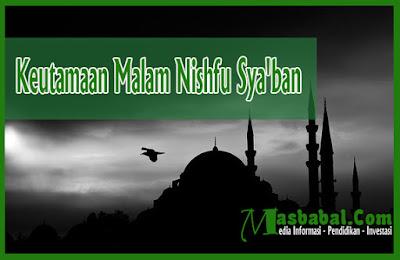 Keutamaan Malam Nishfu Sya'ban