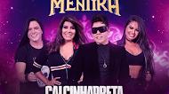 Baixar - Calcinha Preta - Amor de Mentira - Música Nova - Março - 2019