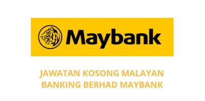 Jawatan Kosong Maybank 2019 Malayan Banking Berhad