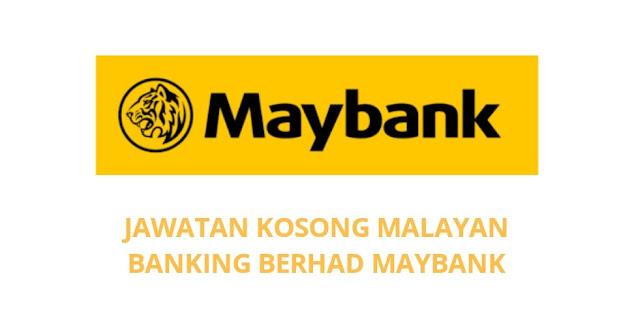 Jawatan Kosong Maybank 2021 Malayan Banking Berhad